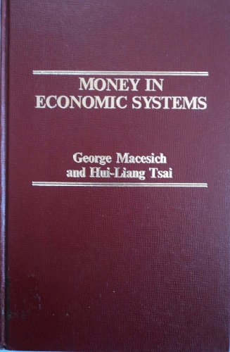 9780030604287: Money in economic systems (Praeger studies in international monetary economics and finance)