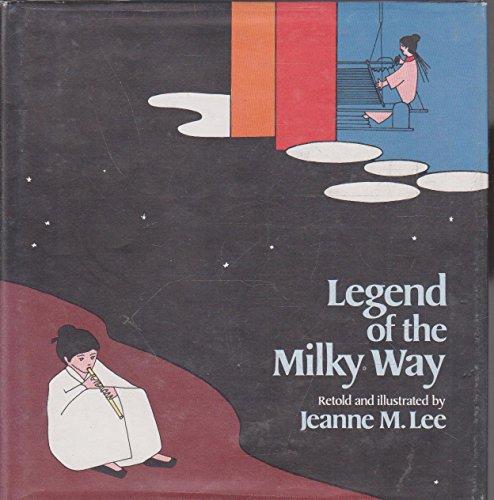 9780030604393: Legend of the Milky Way
