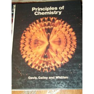 Principles of Chemistry (0030604583) by Davis, Ray; Whitten
