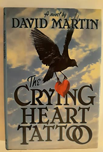 9780030604881: The Crying Heart Tattoo