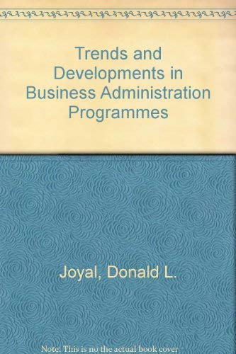 9780030605543: Trends and Developments in Business Administration Programmes