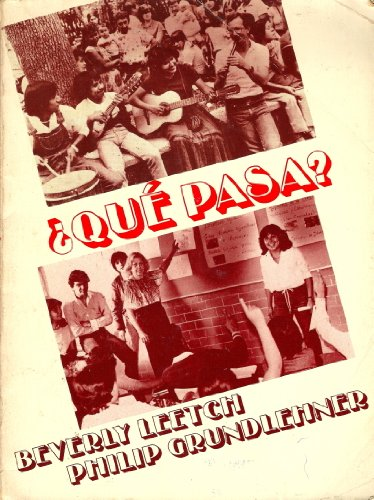 Qué Pasa?: A Conversation Manual (English and: Beverly Leetch; Philip