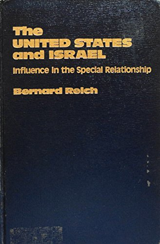 9780030605666: United States and Israel: Dynamics of Influence (Studies of influence in international relations)