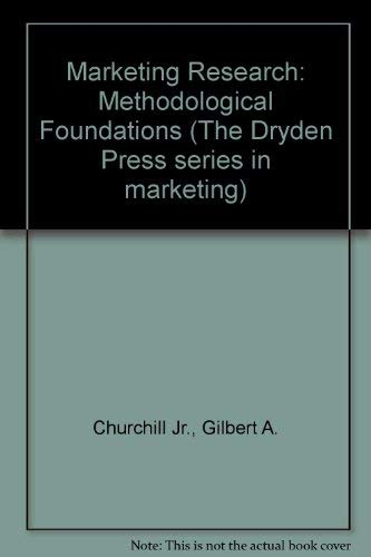 9780030606083: Marketing Research: Methodological Foundations (The Dryden Press series in marketing)