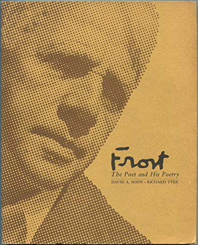 9780030611650: Frost the Poet and His Poetry