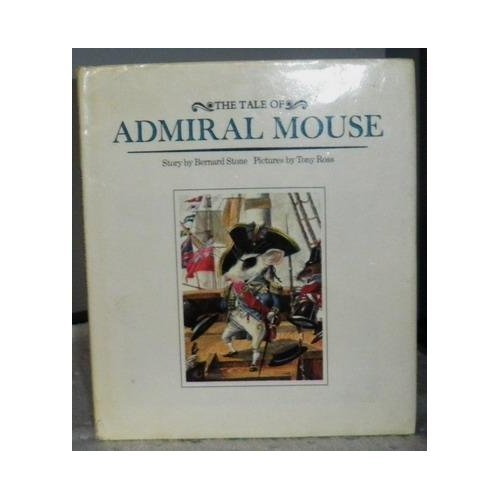 9780030612213: The Tale of Admiral Mouse