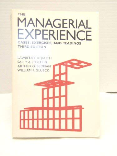 9780030612374: Managerial Experience: Cases, Exercises and Readings