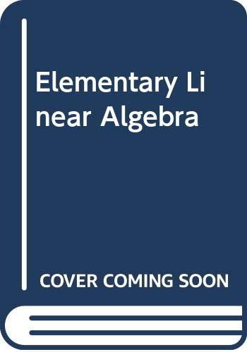 Elementary Linear Algebra: J.A. Thorpe, P.G.