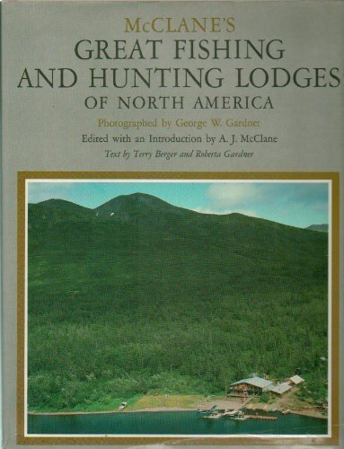 9780030613395: McClane's Great Fishing and Hunting Lodges of North America