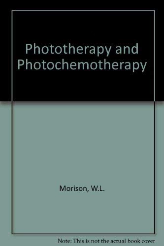 9780030613425: Phototherapy and Photochemotherapy