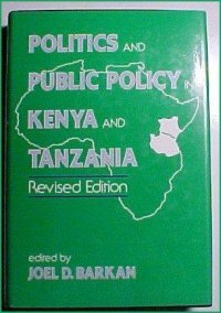 9780030613586: Politics and Public Policy in Kenya and Tanzania