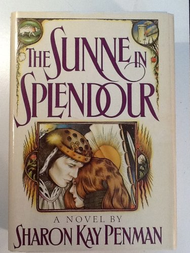 The Sunne in Splendour ***SIGNED***: Sharon Kay Penman