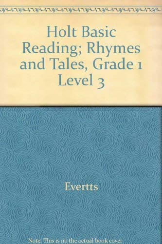 9780030613838: Holt Basic Reading; Rhymes and Tales, Grade 1 Level 3
