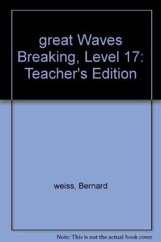 Great Waves Breaking: Level 17: weiss, Bernard