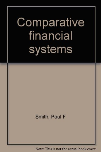 9780030614743: Comparative financial systems (Praeger studies in international monetary economics and finance)