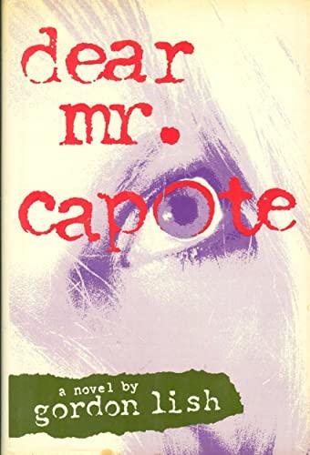 9780030614774: Dear Mr. Capote