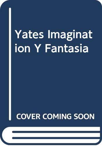 9780030614811: Yates Imagination Y Fantasia
