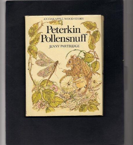 9780030615085: Peterkin Pollensnuff