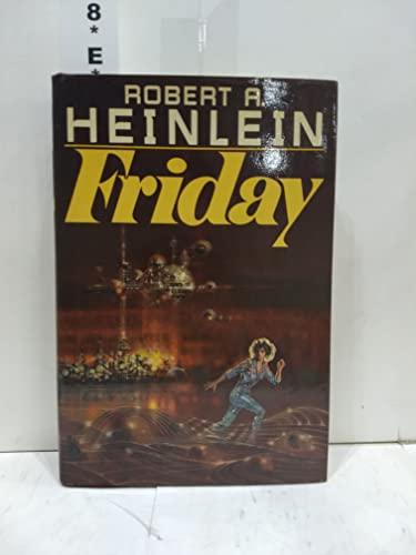 Friday: Robert A. Heinlein