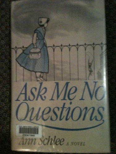 9780030615238: Ask Me No Questions