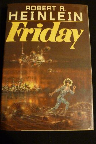 Friday [signed]: Heinlein, Robert A.