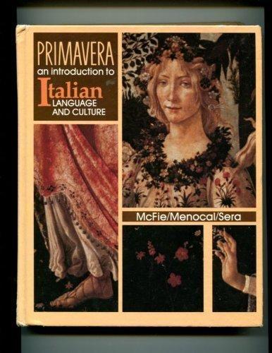 9780030615641: Primavera: An Introduction to Italian Language and Culture (Italian Edition)