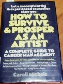 9780030615726: How to survive and prosper as an artist