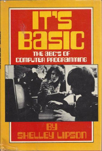 9780030615924: It's Basic: The ABC's of Computer Programming