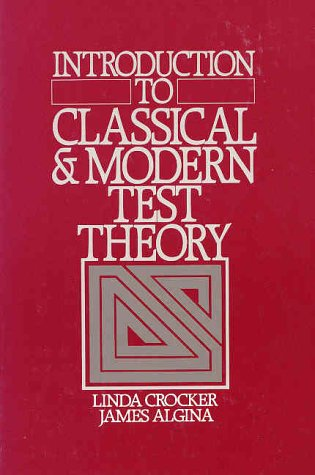 9780030616341: Introduction to Classical and Modern Test Theory
