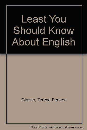 9780030616983: Least You Should Know About English