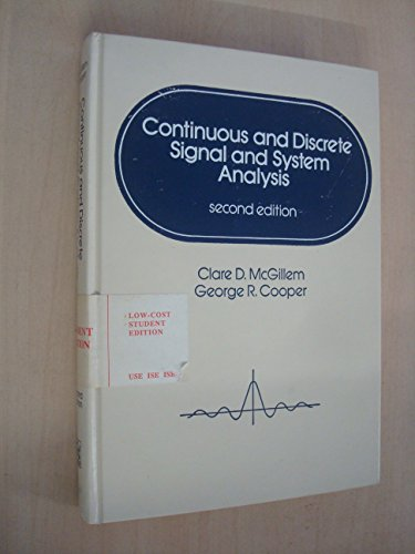 Continuous and Discrete Signal and System Analysis: McGillem, C.D. and