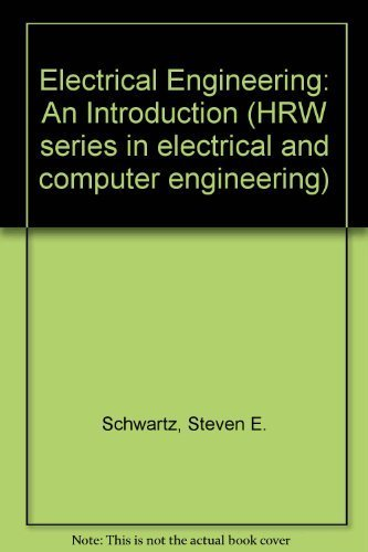 9780030617584: Electrical Engineering: An Introduction (HRW series in electrical and computer engineering)