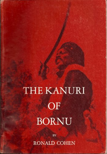 9780030617607: Kanuri of Bornu, The (Case Study in Cultural Anthropology)