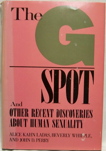 9780030618314: The G Spot: And Other Recent Discoveries About Human Sexuality