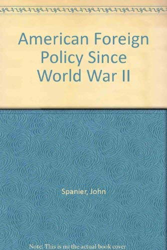 9780030619021: American Foreign Policy Since World War II