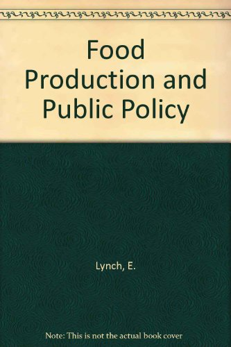 9780030619168: Food Production and Public Policy