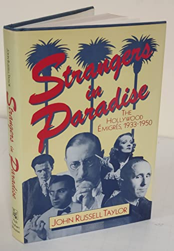 9780030619441: Strangers in Paradise: The Hollywood Emigres, 1933-1950