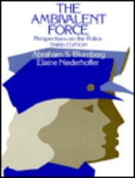 9780030620041: The ambivalent force : perspectives on the police