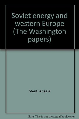 9780030620225: Soviet energy and western Europe (The Washington papers)