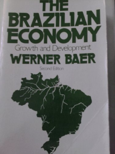 9780030620294: Brazilian Economy: Growth and Development