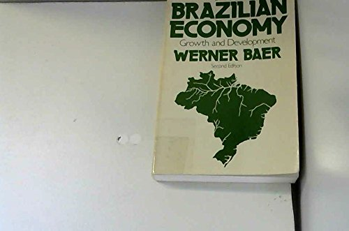 9780030620317: Brazilian Economy: Growth and Development