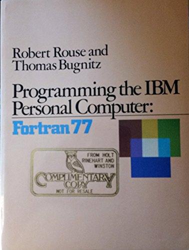 9780030620423: Programming the I. B. M. Personal Computer (IBM personal computer series)
