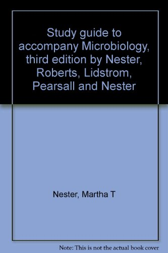 9780030620560: Study guide to accompany Microbiology, third edition by Nester, Roberts, Lidstrom, Pearsall and Nester