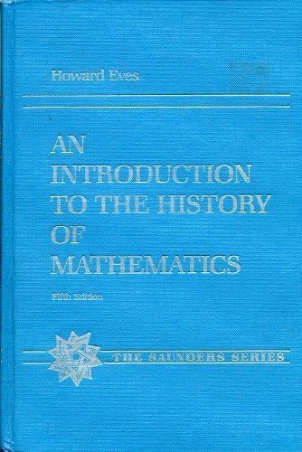 9780030620645: An Introduction to the History of Mathematics (The Saunders series)