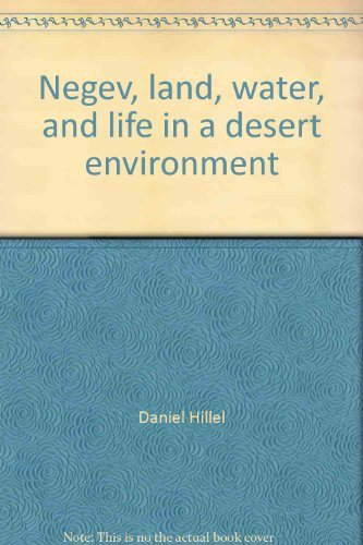 9780030620683: Negev, land, water, and life in a desert environment