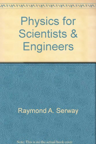 9780030620799: Physics for Scientists & Engineers