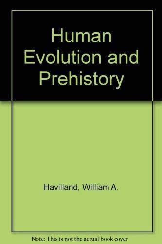 9780030621291: Human Evolution and Prehistory