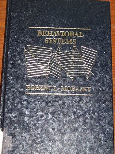 9780030621413: Behavioral systems