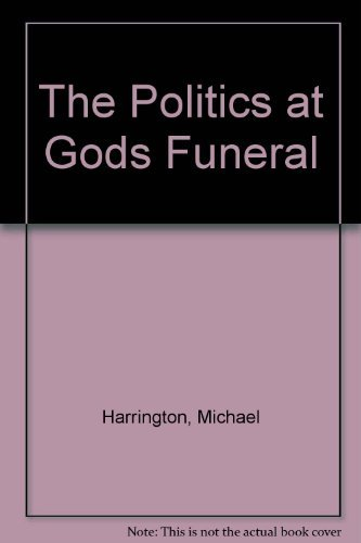 9780030621512: The Politics at God's Funeral