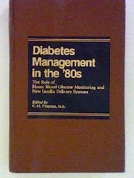 9780030621710: Diabetes Management in the 80's